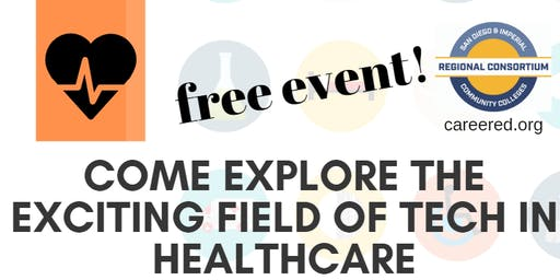 Tech in Healthcare Event at Grossmont College