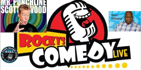 Rocky's Comedy Live at Old Town Blues Club! Best Stand up in the region! tickets