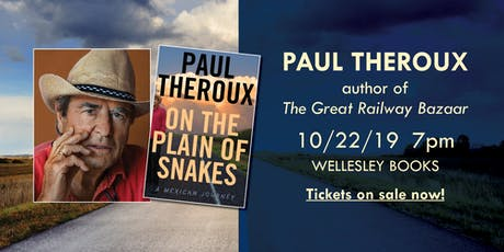 """Paul Theroux presents """"On the Plain of Snakes"""" tickets"""