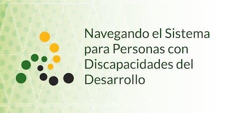 Navegando el Sistema para Personas con Discapacidades del Desarrollo tickets