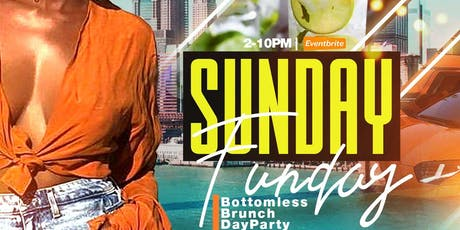 SUNDAY FUNDAY OPEN HENNESSY BAR #BRUNCH AND #DAYPARTY tickets