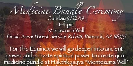 Medicine Bundle Ceremony-Montezuma Well tickets