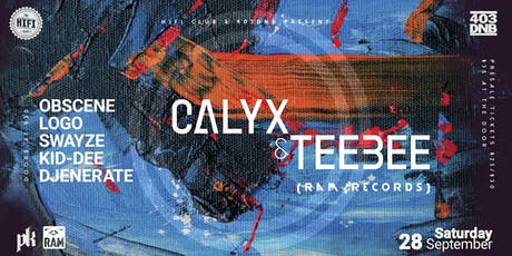 Calyx & Teebee w/ 403DNB Residents tickets