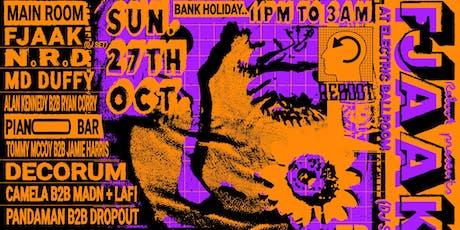 ReBoot presents : FJAAK (Dj Set) at Electric Ballroom tickets
