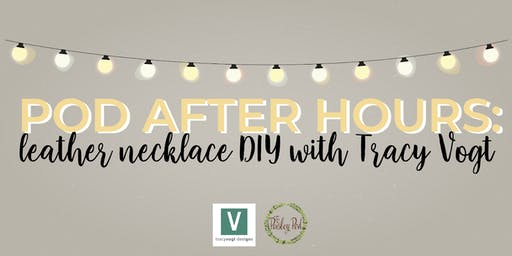Pod After Hours with Tracy Vogt Jewelry