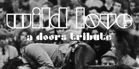 Wild Love: A Doors Tribute W/  Model Stranger tickets