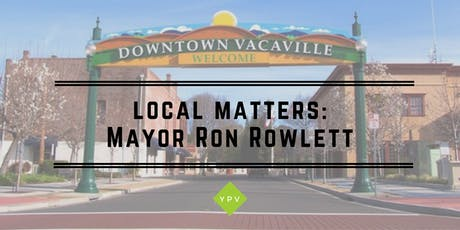 Local Matters: Mayor Ron Rowlett tickets