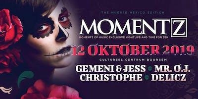 Momentz / The Muerte Mexico edition