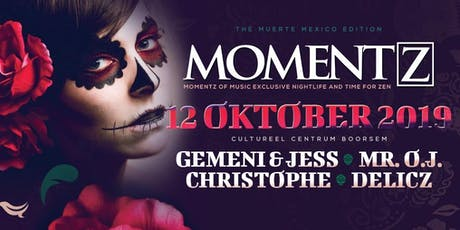 Momentz / The Muerte Mexico edition tickets