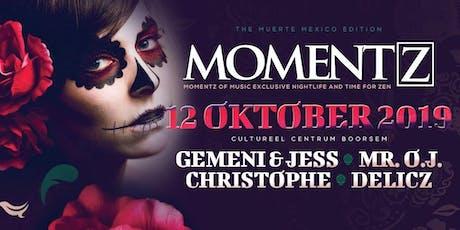 Momentz / The Muerte Mexico edition Tickets