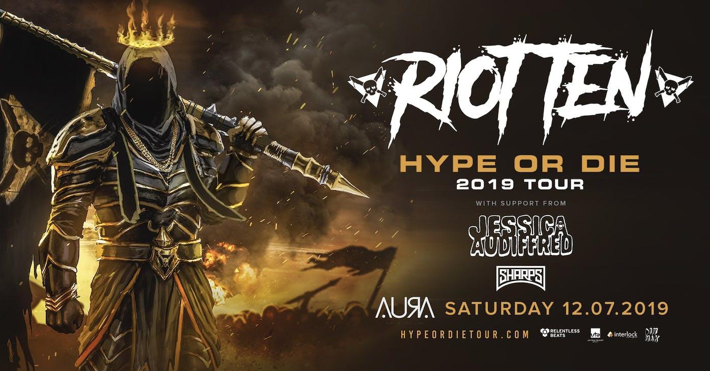 Riot Ten @ Aura Nightclub Tickets, Sat, Dec 7, 2019 at 9:00