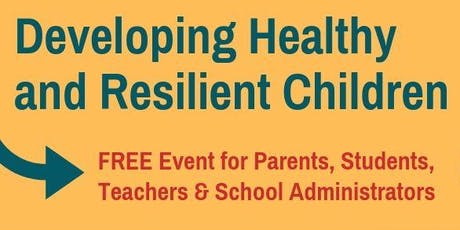Developing Healthy and Resilient Children tickets