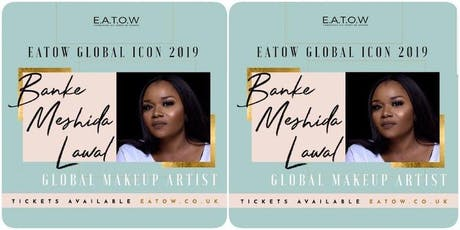 EATOW presents BEAUTIFUL ME 2019 honouring BANKE MESHIDA - LAWAL tickets