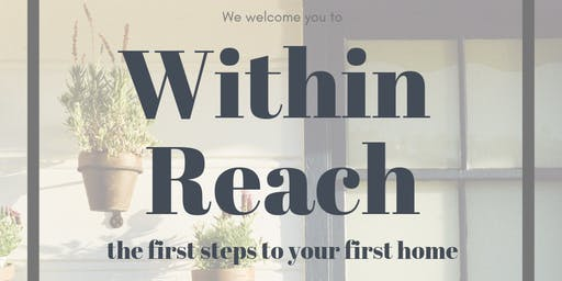 Within Reach - the first steps to your first home
