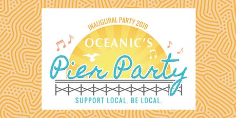 Oceanic's Inaugural Pier Party Featuring THE EMBERS tickets