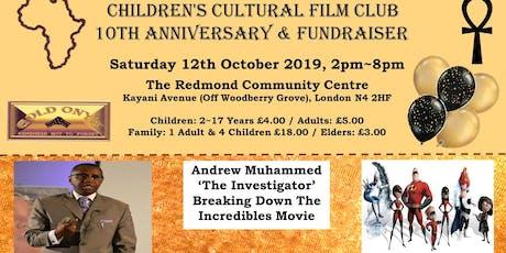 Gold Onyx Children's Cultural Film Club 10th Anniversary & Fundraiser tickets