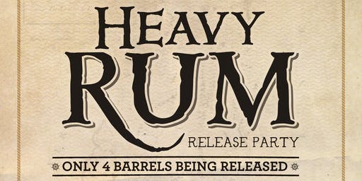 Flag Hill Heavy Rum Release- Party like a Pirate!