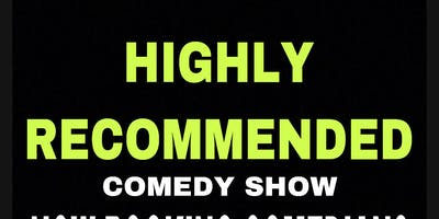 HIGHLY RECOMMENDED 4: Comedy Show (Smoke Session)