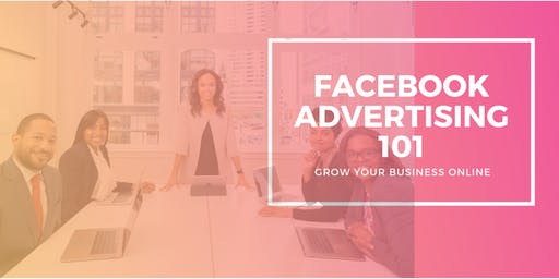 Facebook Advertising 101: Promote Your Business Online