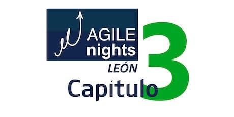 Agile Nights León Capítulo 3 entradas