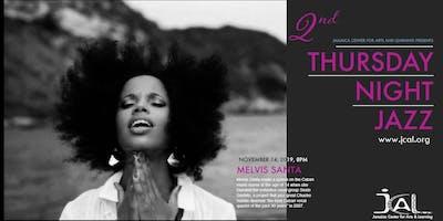 Thursday Night Jazz with Melvis Santa