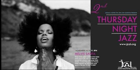 Thursday Night Jazz with Melvis Santa tickets