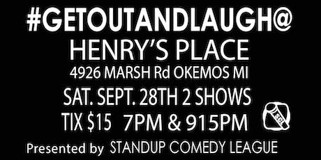 STANDUP COMEDY LEAGUE @ HENRY'S PLACE 7PM SHO AND 9:15PM SHO tickets