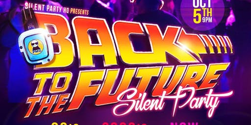 Back to the future Silent party