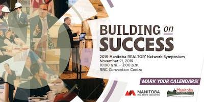 Manitoba REALTOR® Network Symposium - Building on Success