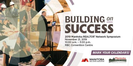 Manitoba REALTOR® Network Symposium - Building on Success