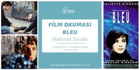 Değişim Ustaları Film Okuması: Bleu tickets