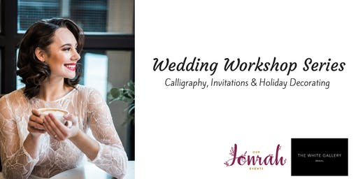 Wedding Workshop Series: Calligraphy, Invitations, & Holiday Decorating