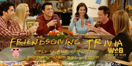Friendsgiving Trivia at World of Beer Charlotte tickets
