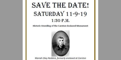 Carnton Enslaved Monument Unveiling tickets