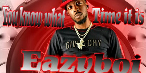 Eazy Boi You Know What Time It Is Preforming Live