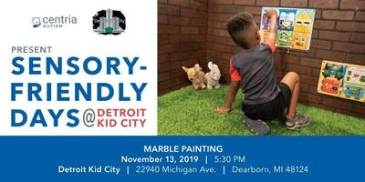 Sensory Friendly Marble Painting at Detroit Kid City - Presented by Centria Autism