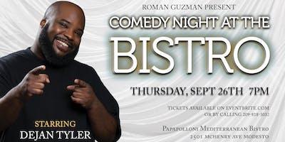 Comedy Night At The Bistro Starring Dejan Tyler