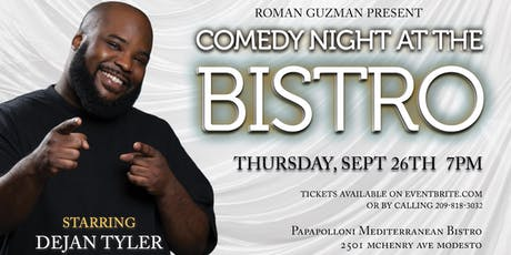 Comedy Night At The Bistro Starring Dejan Tyler tickets