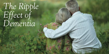 The Ripple Effect of Dementia tickets