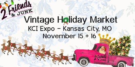 2 Friends & JUNK (Holiday Vintage Junk Market Even tickets