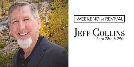 Weekend of Revival with Jeff Collins
