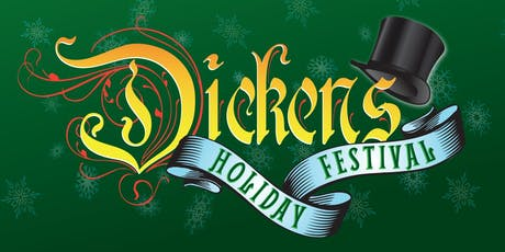 2019  Dickens Holiday Festival tickets