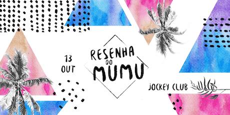 Resenha do Mumu | 13 Out ingressos