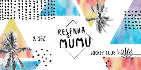 Resenha do Mumu | 8 Dez ingressos