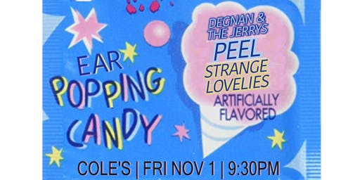 Strange Lovelies, Degnan & The Jerrys, Peel at Cole's Bar