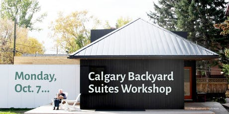 Calgary Backyard Suites Workshop tickets