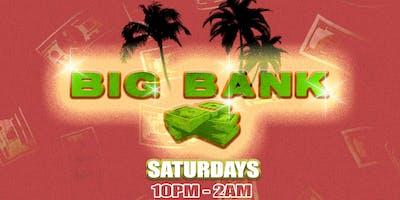 BIG BANK Saturdays: Hip-Hop and R&B Nightclub at The Reserve