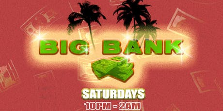 BIG BANK Saturdays: Hip-Hop and R&B Nightclub at The Reserve tickets