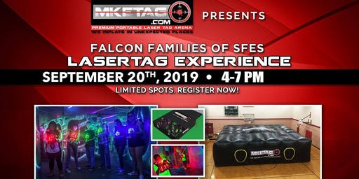 Falcon Families of SFES Laser Tag Experience - Fundraiser