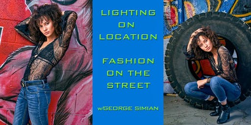 Lighting on Location: Fashion at Mission Road with George Simian